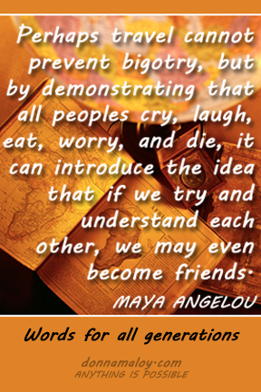 Maya Angelou on travel