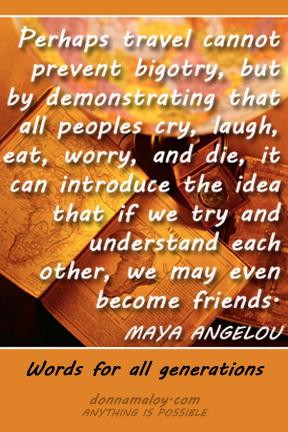 Maya Angelou on travel